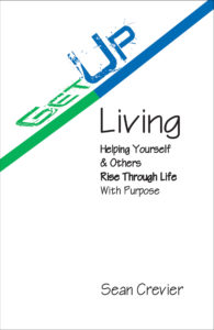 Get Up Living - Sean Crevier - One11 Publishing